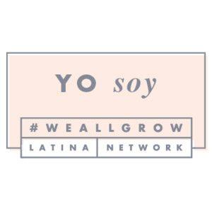 #WeAllGrow Latina Network