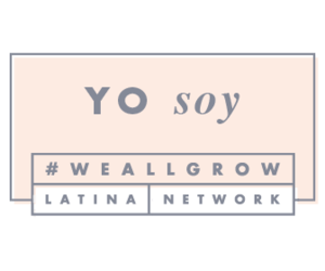 We All Grow Latina Network